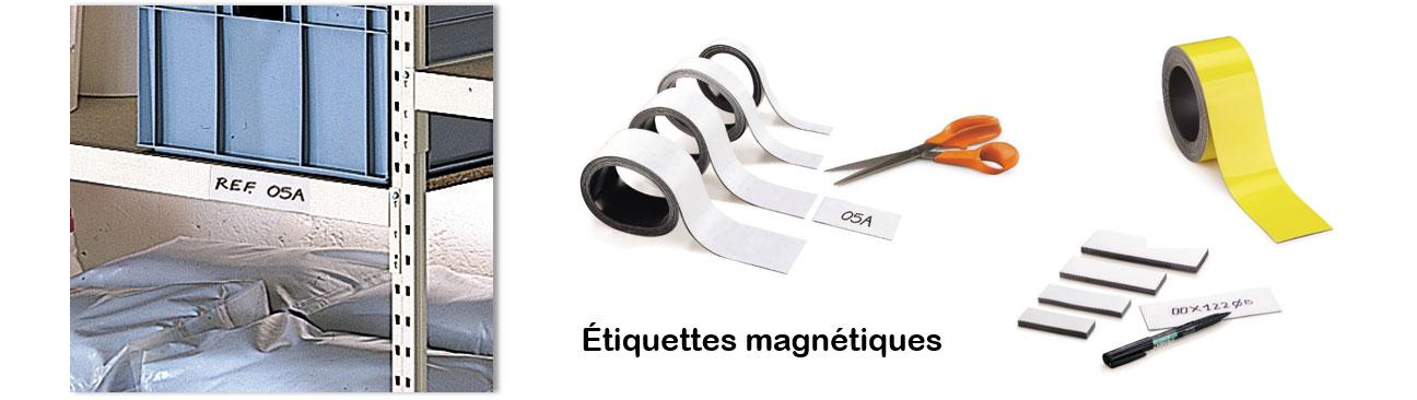 Faites usage des étiquettes magnétiques pour marquer vos étagères et appareils métalliques.